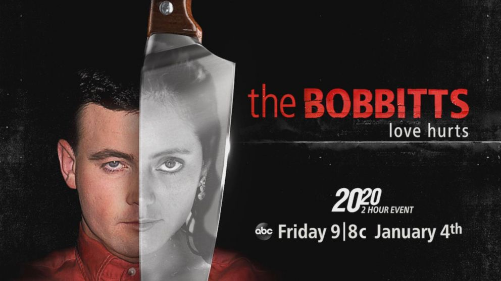 VIDEO: The Bobbitts: Love Hurts - the 2-hour 20/20 event - Friday, Jan. 4, at 9/8c on ABC