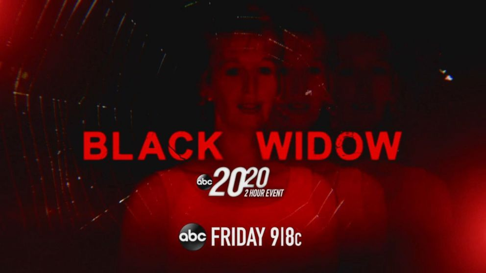 39 black widow 39 a 2 hour 20 20 event special tonight at 9 8c on abc video abc news. Black Bedroom Furniture Sets. Home Design Ideas