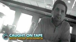 Photo: Caught On Tape: State House Scoundrels