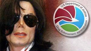 Photo: Federal Drug Agents Asked to Join Michael Jackson Death Probe: DEA division investigates pill mills, doctor shopping and regulates prescription drug authority.