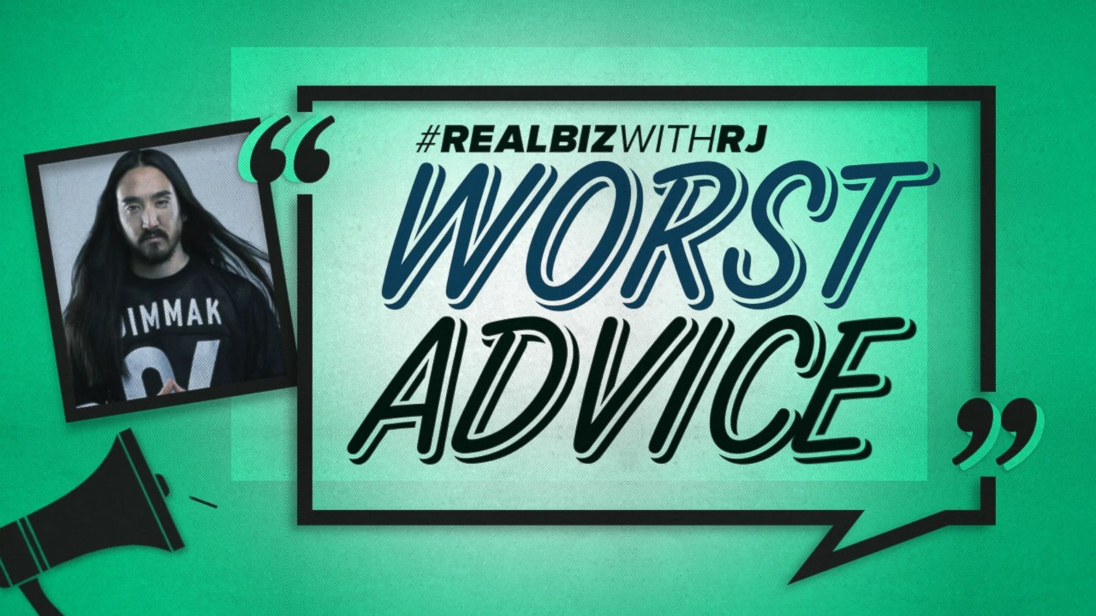 Worst Advice: Steve Aoki
