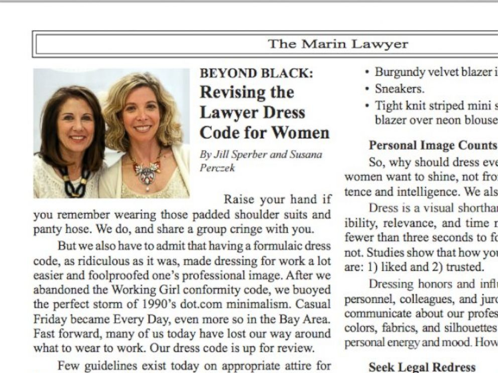"""PHOTO: An article in """"The Marin Lawyer offered tips to women after observing 20 female attorneys in Marin County Superior Court, stating, """"Dress is a visual shorthand for our confidence, credibility, relevance and time management skills."""""""