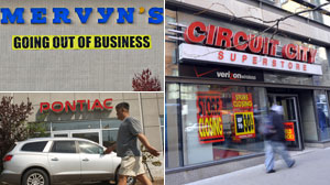 Stores youll miss - Circuit City, Steve & Barry?s, Pontiac, Mervyn?s, and Bennigan?s