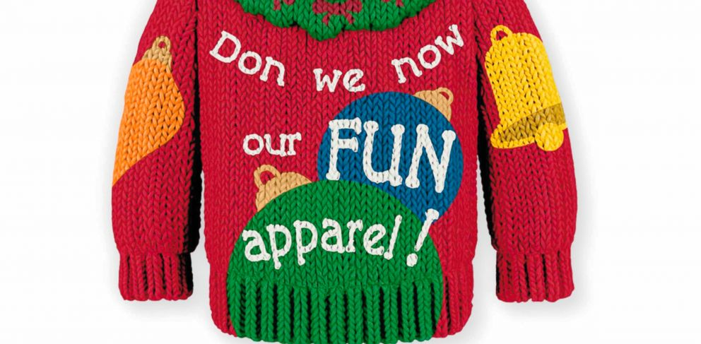 "PHOTO: In this undated photo provided by Hallmark is an ornamental, miniaturized version of the ugly holiday sweater emblazoned with the prase: ""Don we now our FUN apparel!"""