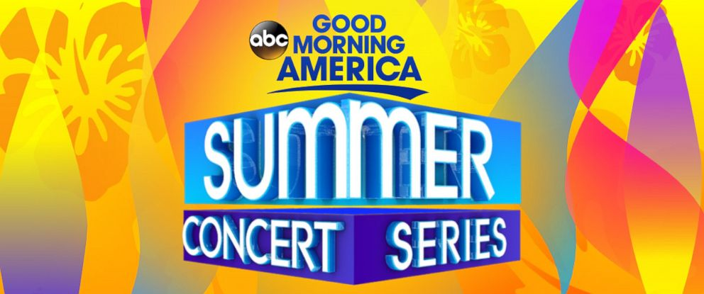 Good Morning America's '2018 Summer Concert Series Block