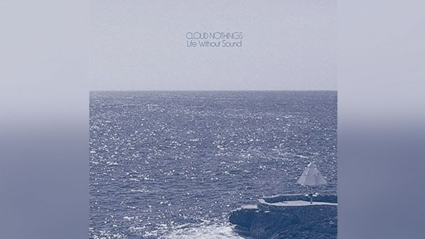 """PHOTO: Cloud Nothings - """"Life Without Sound"""""""