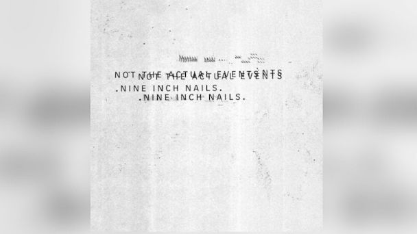 """PHOTO: Nine Inch Nails - """"Not The Actual Events"""""""