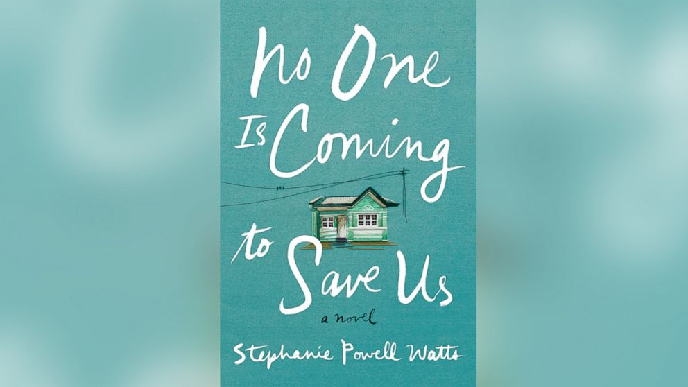 """""""No One Is Coming To Save Us,"""" a novel by Stephanie Powell Watts about an African-American family in the South, is Sarah Jessica Parker's inaugural pick for the American Library Association's Book Club Central."""