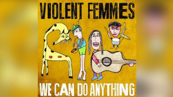 """PHOTO: Violent Femmes - """"We Can Do Anything"""""""
