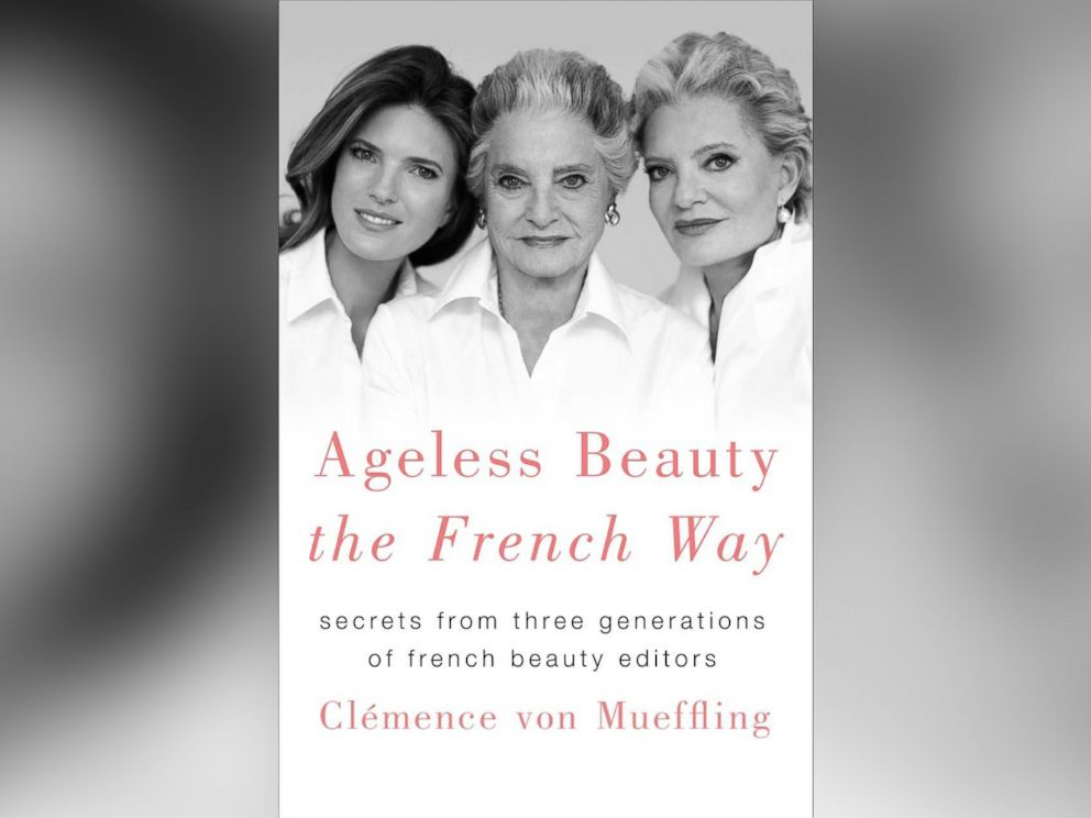 PHOTO: French beauty editor Clemence von Mueffling is out with a new book Ageless Beauty The French Way.