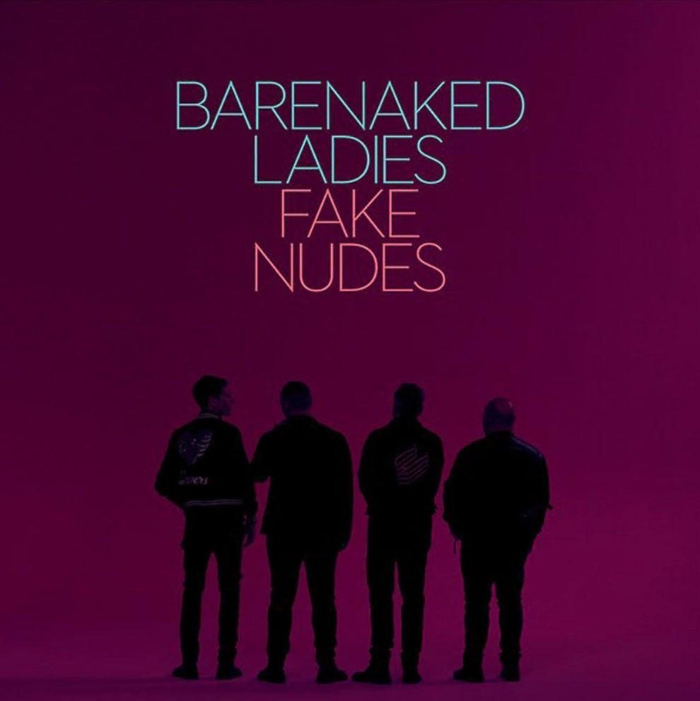 PHOTO: Barenaked Ladies new album Fake Nudes was released on Nov, 17, 2017.