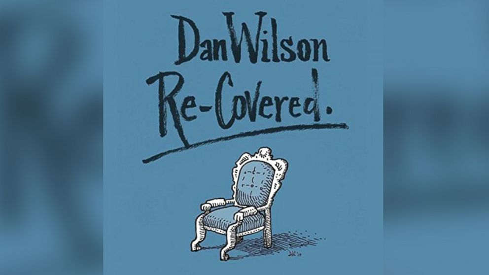 "Dan Wilson - ""Re-Covered"""