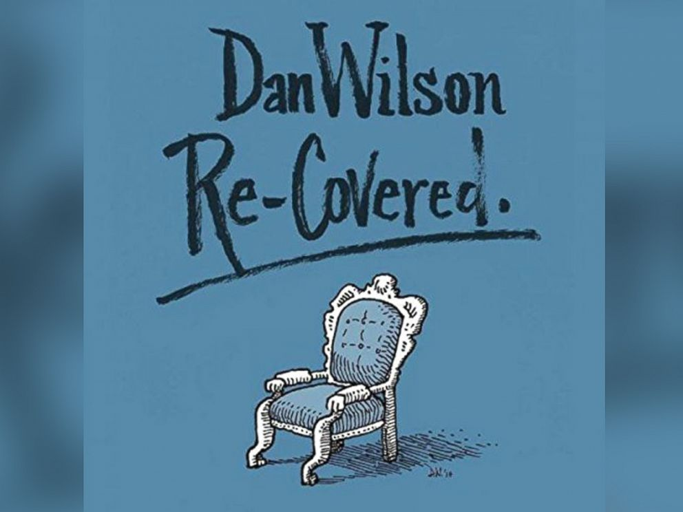 PHOTO: Dan Wilson - Re-Covered
