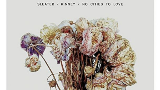 """PHOTO: Sleater-Kinneys """"No Cities To Love"""""""