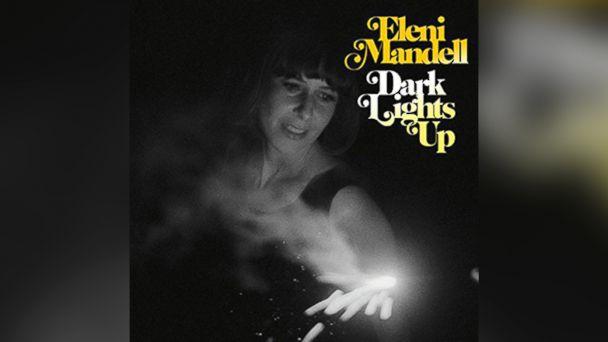 "PHOTO: Eleni Mandell ""Dark Lights Up"""