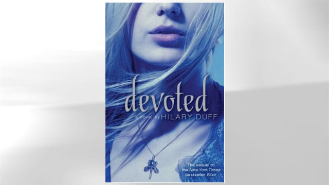 "PHOTO: Hilary Duffs latest novel, ""Devoted,"" the sequel to her paranormal thriller, ""Elixir,"" is shown."