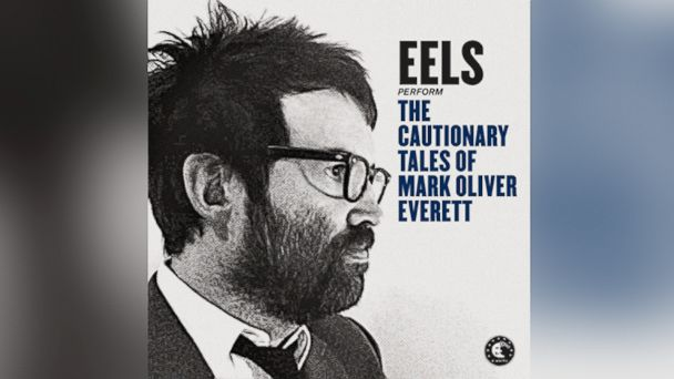 "PHOTO: Eels ""The Cautionary Tales Of Mark Oliver Everett"""
