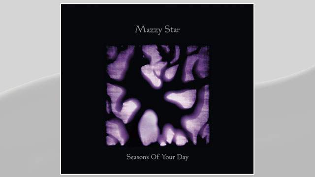 """PHOTO:Mazzy Star's """"Seasons of Your Day."""""""