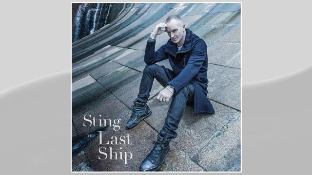 "PHOTO:Sting's ""The Last Ship."""