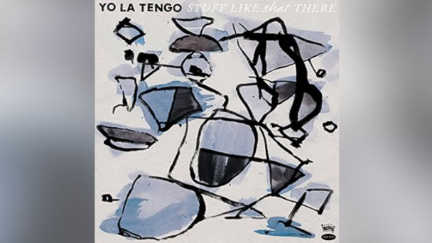 "PHOTO:Yo La Tengos ""Stuff Like That There"" album cover is pictured in this file photo."