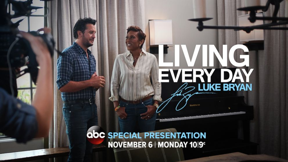"WATCH: ""Living Every Day: Luke Bryan"": A Robin Roberts special presentation, airing Monday, Nov. 6, at 10 ET/9 CT on ABC."