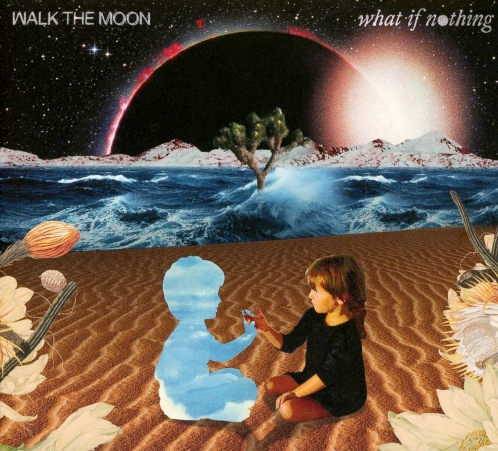 PHOTO: Walk The Moon - What If Nothing