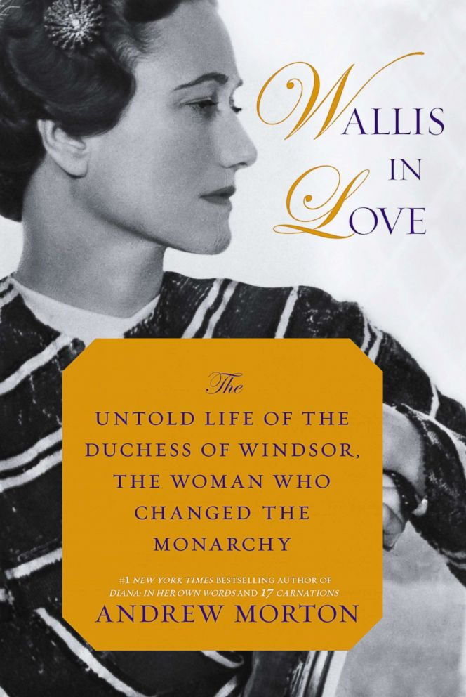 PHOTO: The cover for a new biography by historian Andrew Morton is about late American socialite Wallis Simpson, Wallis in Love.