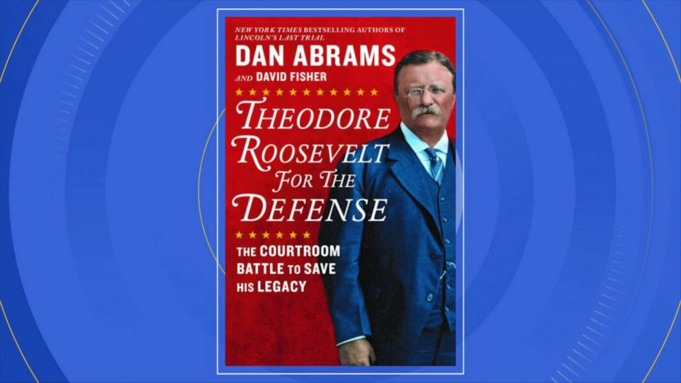 Dan Abrams' new book on Theodore Roosevelt