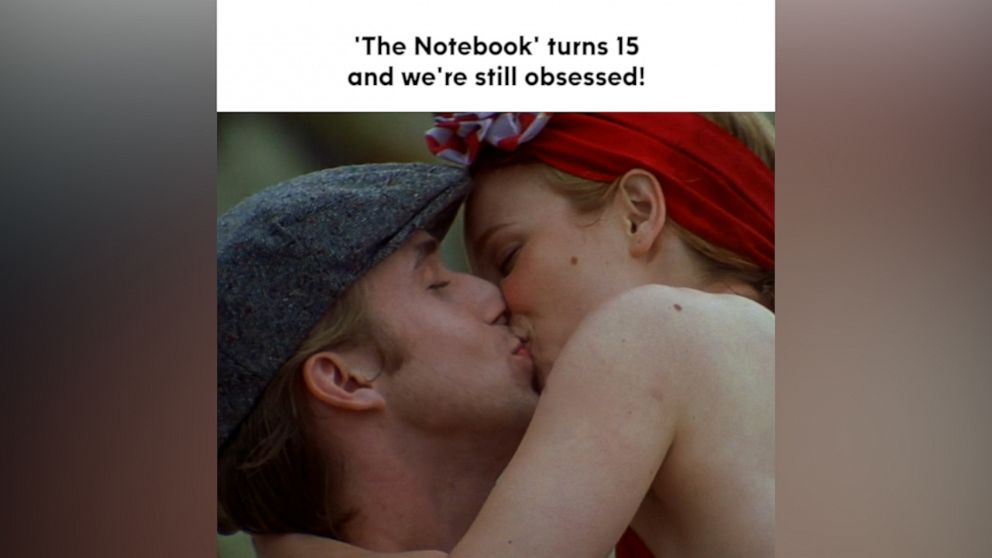 'The Notebook' turns 15 and we're still obsessed!