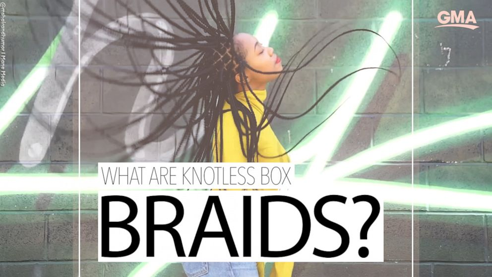5 reasons why women are opting for knotless box braids - ABC News