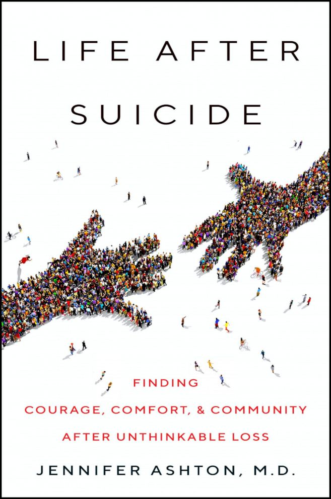 PHOTO: The cover of Dr. Jennifer Ashtons book, Life After Suicide: Finding Courage, Comfort & Community After Unthinkable Loss.