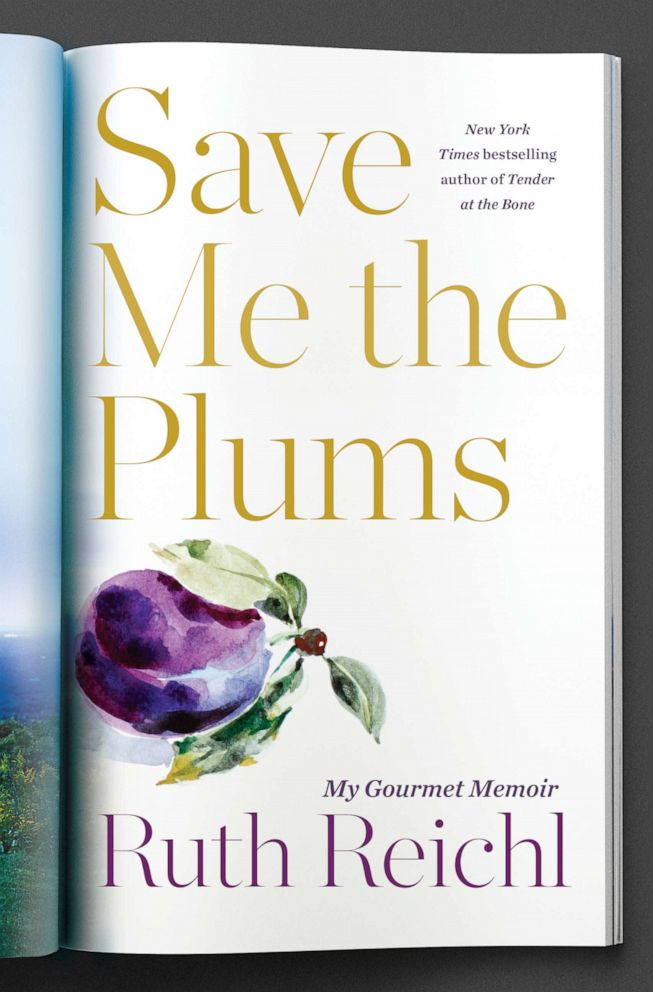 PHOTO: Save Me the Plums My Gourmet Memoir by Ruth Reichl