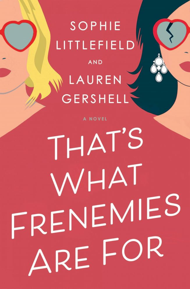 PHOTO: Thats What Frenemies Are For Sophie Littlefield Lauren Gershell