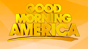 Good Morning America.
