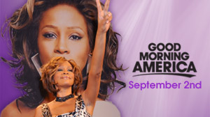 GMA September 2nd - Whitney Houston