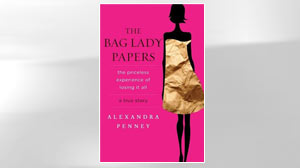 Excerpt: Bag Lady Papers by Alexandra Penney