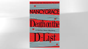 "Nancy Grace, ""Death on the D-List"""