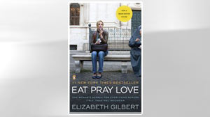 Excerpt: Eat, Pray, Love By Elizabeth Gilbert