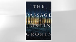 ?The Passage? by Justin Cronin