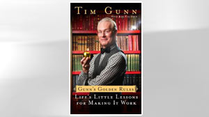 EXCERPT: Gunns Golden Rules By Tim Gunn