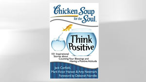 Photo: Book Cover: Chicken Soup for the Soul: Think Positive