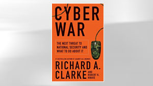 Photo: Book Cover: Cyber War: The Next Threat to National Security and What to Do About It