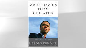 Excerpt: More Davids Than Goliaths, by Harold Ford Jr.