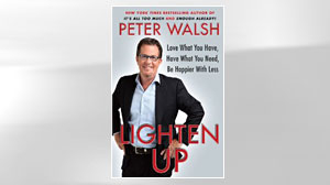 Photo: Excerpt: Lighten Up By Peter Walsh: Author Peter Walsh Coaches Readers Helping Them Learn to Live With Less
