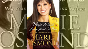 """PHOTO """"Might As Well Laugh About It Now"""" by Marie Osmond"""