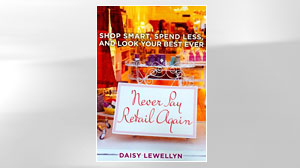 Photo: Book Cover: Never Pay Retail Again: Shop Smart, Spend Less, and Look Your Best Ever