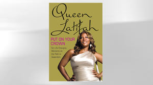 "PHOTO The cover of Queen Latifahs new book ?Put On Your Crown"" is shown."