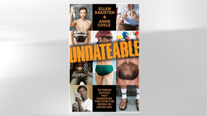 "PHOTO The cover for the book ""Undateable: 311 Things Guys Do That Guarantee They Wont Be Dating or Having Sex"" is shown."