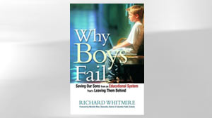 """Why Boys Fail"" by Richard Whitmire."