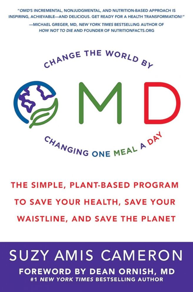 "Suzy Amis Cameron's book ""OMD: The Simple, Plant-Based Program to Save Your Health, Save Your Waistline, and Save the Planet."""